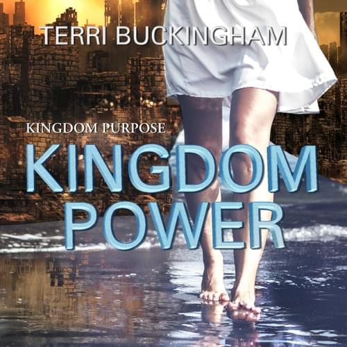 Kingdom Purpose Kingdom Power (AUDIO)