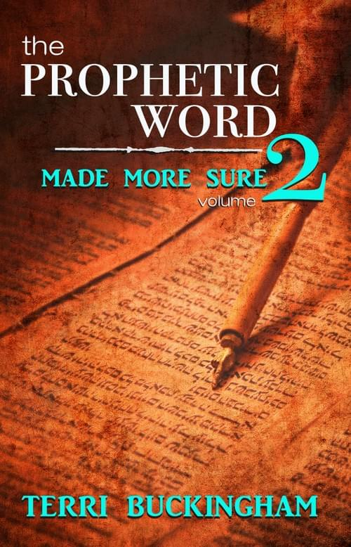 The Prophetic Word Made More Sure (Volume 2) (PDF)