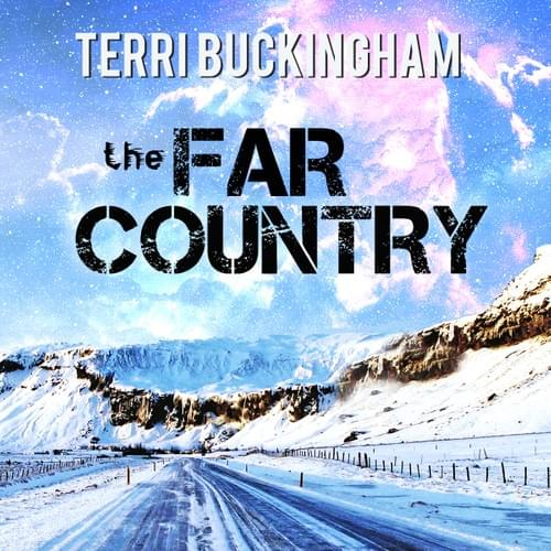The Far Country: Experiencing Heaven on Earth (AUDIO)
