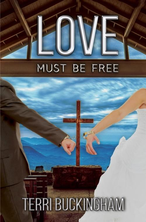 NEW BOOK! Love Must Be Free: Why Most Marriages Fail (PRINT)
