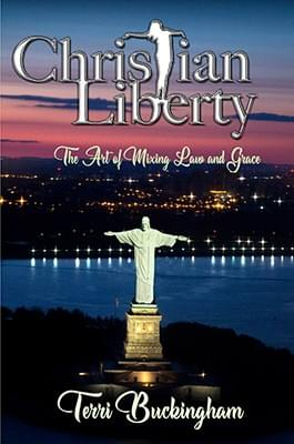 Christian Liberty: The Art of Mixing Law and Grace (PRINT)
