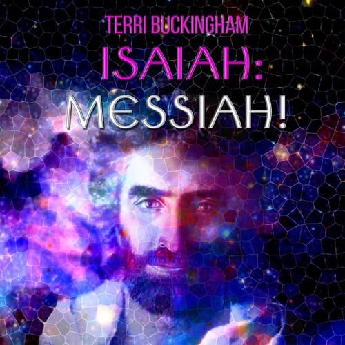 Isaiah: Messiah   Part 1&2  (AUDIO)