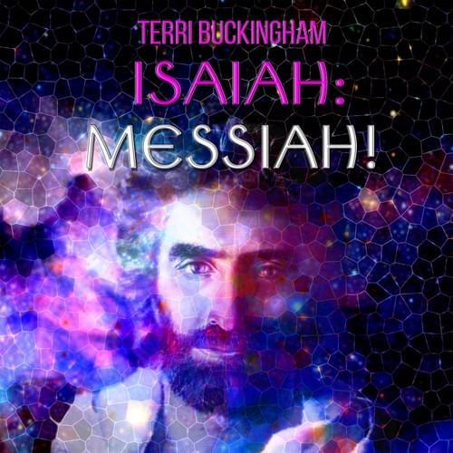 Isaiah: Messiah   Part 1&2  (AUDIO)
