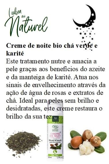 Creme de noite bio chá verde e karité, 50 ml