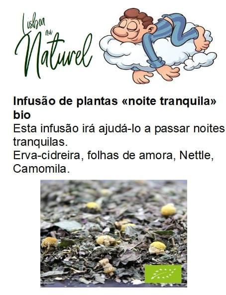 Infusão de plantas bio «noite tranquila» (50gr - 100gr)