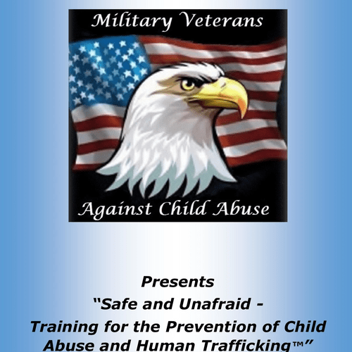 Safe and Unafraid - Training for the Prevention of Child Abuse and Human Trafficking™
