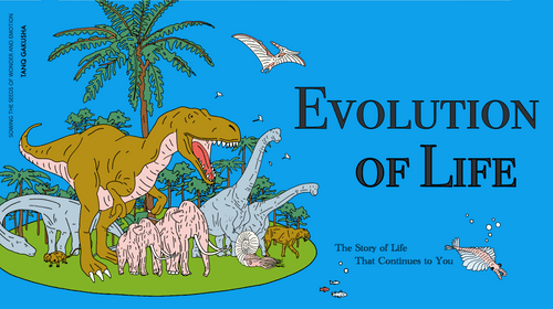 EVOLUTION OF LIFE- MARCH 2020