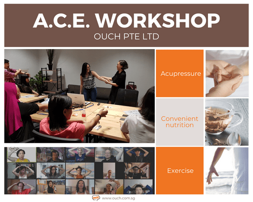 Ouch! A.C.E. Workshop