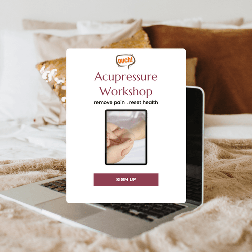 Ouch! Acupressure Workshop