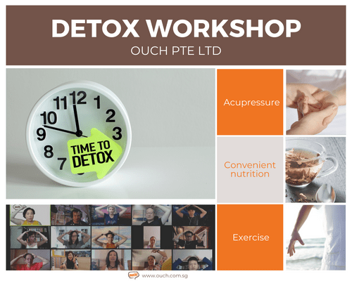 Ouch! Detox Workshop