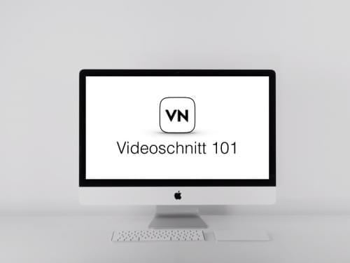 Videoschnitt 101