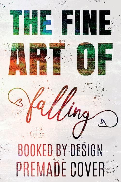 The Fine Art of Falling