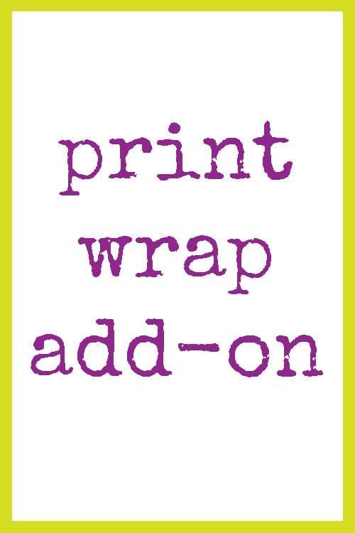 Print Wrap Add-On