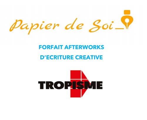 Forfait pour 7 ateliers d'écriture Afterworks à Tropisme