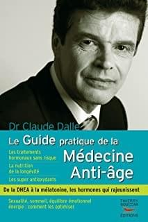 Guide Pratique de la Medecine Anti-Age