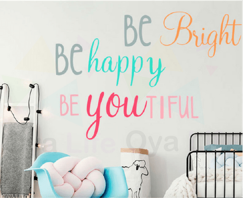 Be bright be happy wall paper