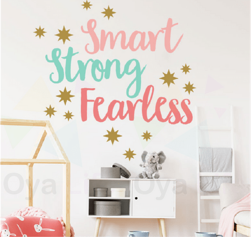 Strong,smart,fearless wall paper