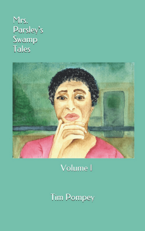 Mrs. Parsley's Swamp Tales Volume I