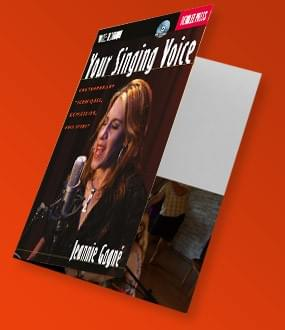 YOUR SINGING VOICE: Contemporary Techniques, Expression and Spirit (Book)