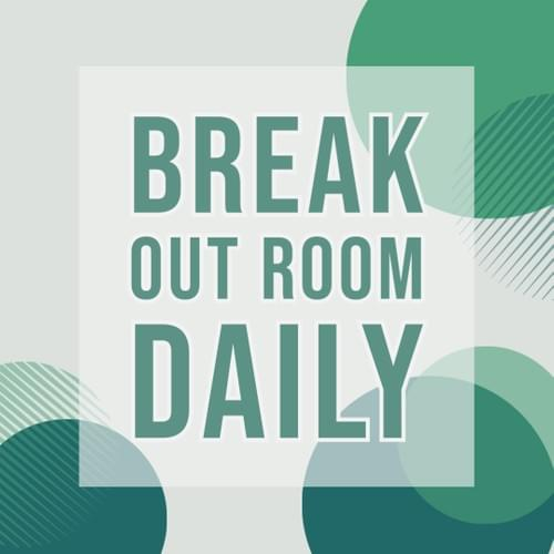 Breakout room Daily