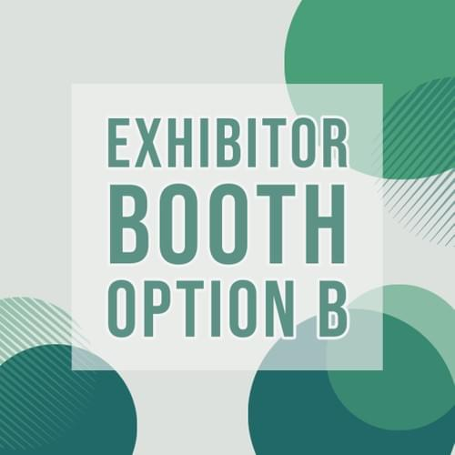 EARLY BIRD EXHIBITOR BOOTH OPTION B
