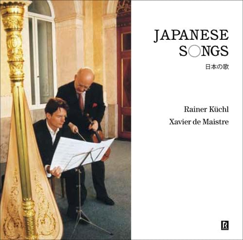 【CD】ライナー・キュッヒル&グザヴィエ・ドゥ・メストレ『日本の歌』