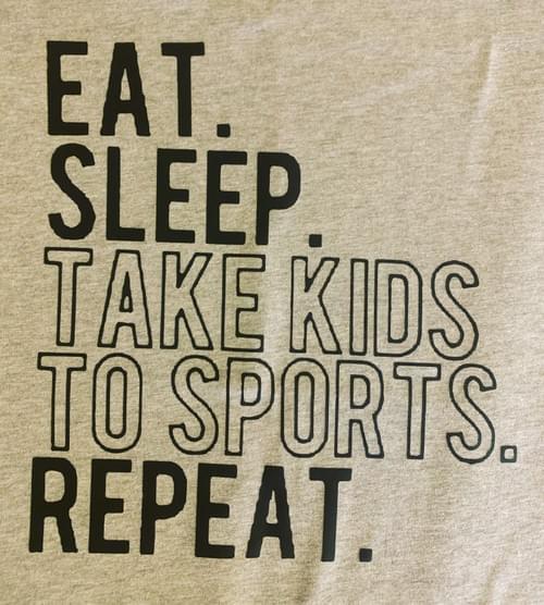 Eat sleep take kids to sports repeat Shirt