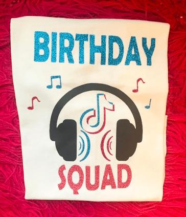 TikTok Themed Birthday Squad Shirts