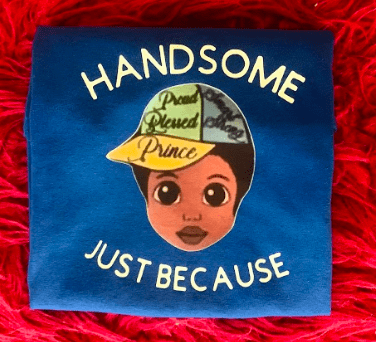 Handsome Just Because Shirt