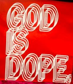 God Is Dope Shirt