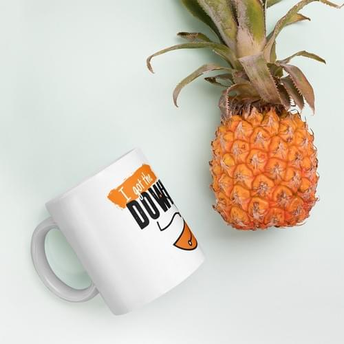 It's the Down Low on a Mug!