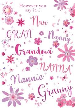 However you say it - Nan, Gran, Nanny, Grandma, Granny