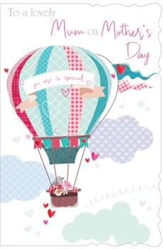 To a Lovely Mum on Mother's Day - Hot Air Balloon