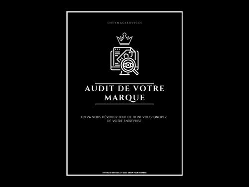 AUDIT GÉNÉRAL DE VOTRE MARQUE