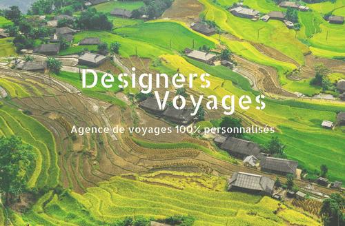 Designers Voyages, le voyage 100% personnalisé