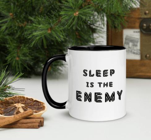 Sleep Is The Enemy Mug