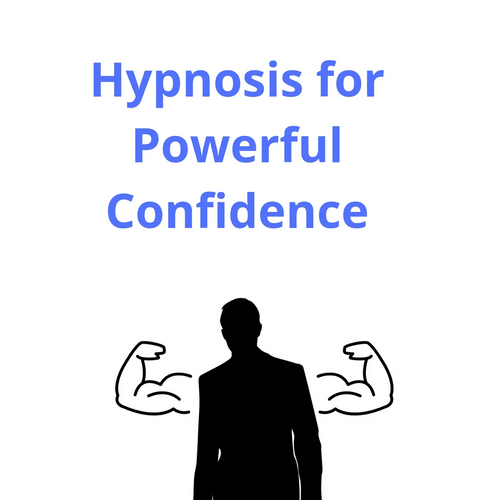 Hypnosis for Powerful Confidence