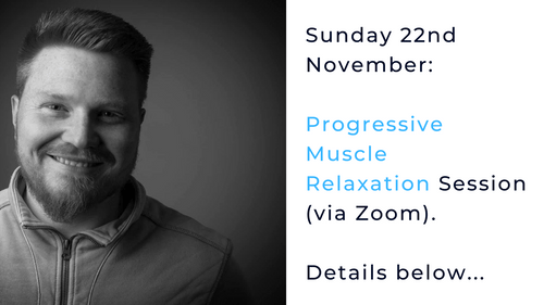 22nd November Progressive Muscle Relaxation Session (Via Zoom)