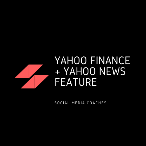 Yahoo Finance + Yahoo News Feature For Social Media Coaches (Only 4 Slots Left!)