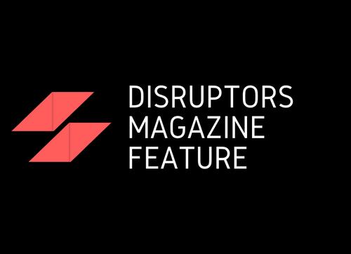 Disruptor's Magazine Feature For Top Women Disruptors (Last Slot Left)