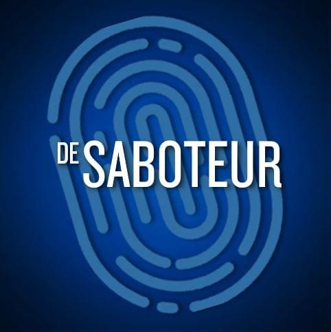 De Sluwe Saboteur