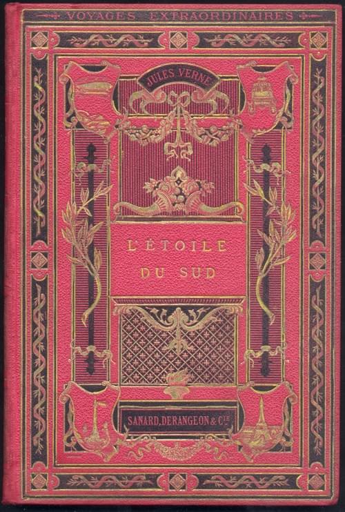 L'ETOILE DU SUD - Le pays des diamants -  Jules Verne,  Hetzel, (1884 -1885), imp. Gauthier -Villars