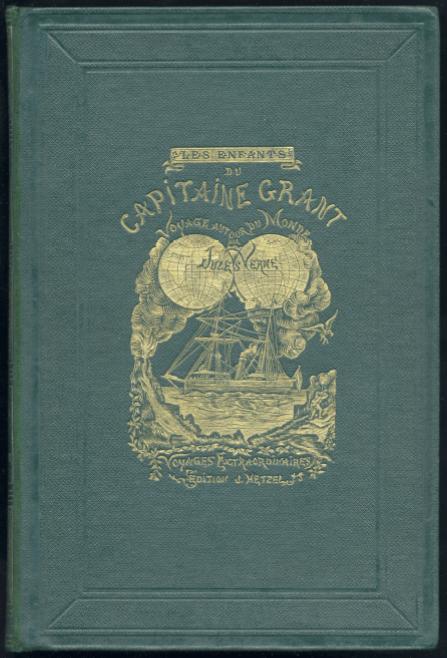 LES ENFANTS DU CAPITAINE GRANT. Voyage autour du Monde. (1868). Vert Véronèse.