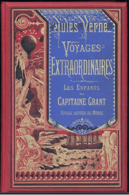LES ENFANTS DU CAPITAINE GRANT. Voyage autour du Monde. (1868-1893). Bleu sur fond rouge.