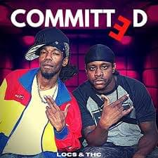 Locdoors x T.H.C- Committed