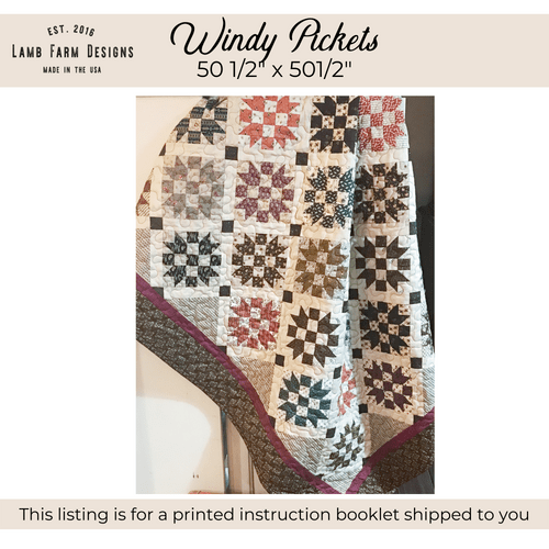 """""""Windy Pickets"""" Pattern Instructions Booklet"""