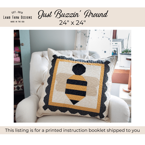 """""""Just Buzzin' Around"""" Pattern Instructions Booklet"""