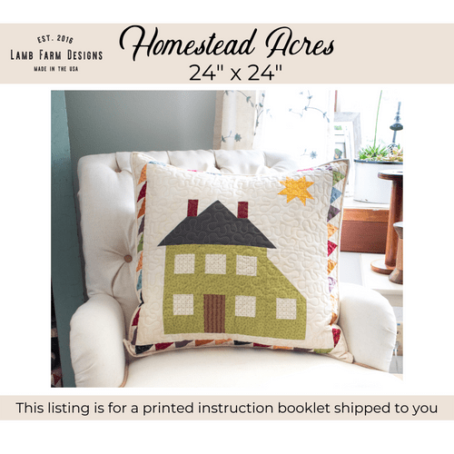 """""""Homestead Acres"""" Pattern Instructions Booklet"""