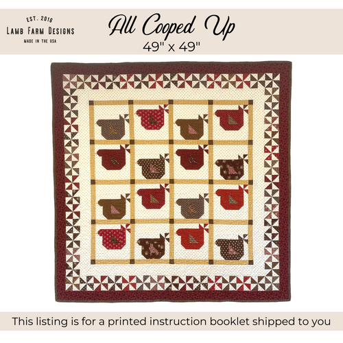 """""""All Cooped Up"""" Pattern Instructions Booklet"""
