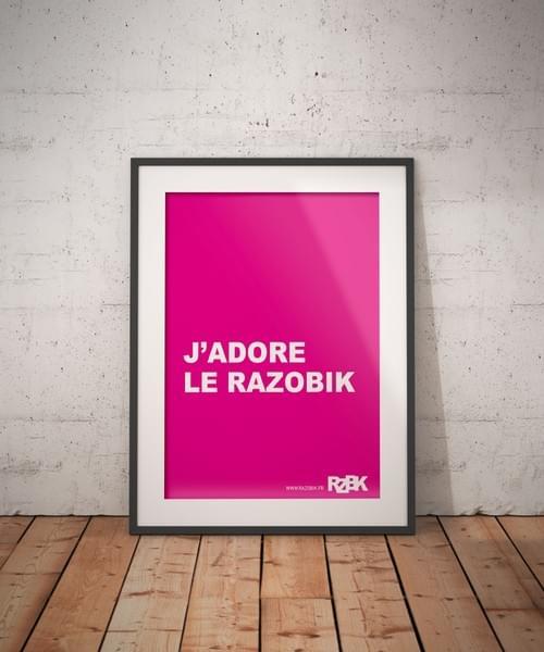 "Poster A2 ""J'ADORE LE RAZOBIK"""